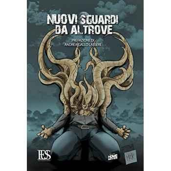Nuovi Sguardi da Altrove (Italiano) Copertina flessibile