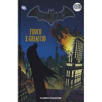 Fumetti - Batman La Leggenda Serie Platino - Fuoco e Ghiaccio - Volume 9