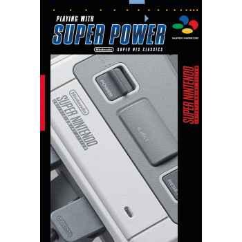 Playing With Super Power: Nintendo Super NES Classics - Guida completa (italiano) Copertina rigida
