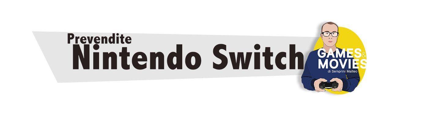 Prevendite Nintendo Switch
