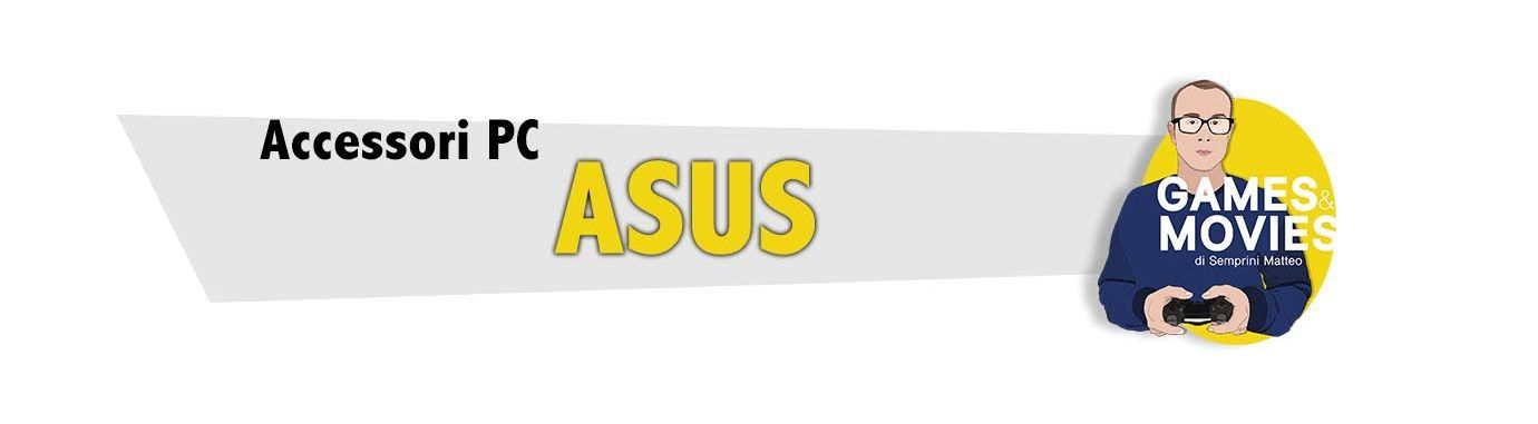 Accessori Asus