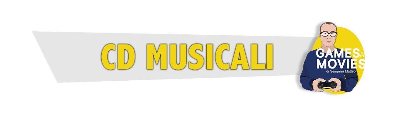 CD Musicali e Colonne Sonore